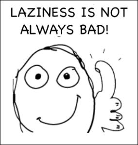 3 laziness